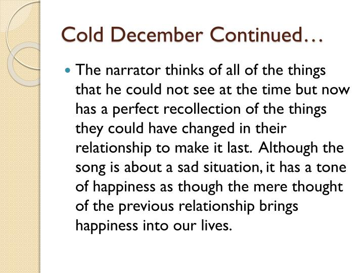 Cold December Continued…