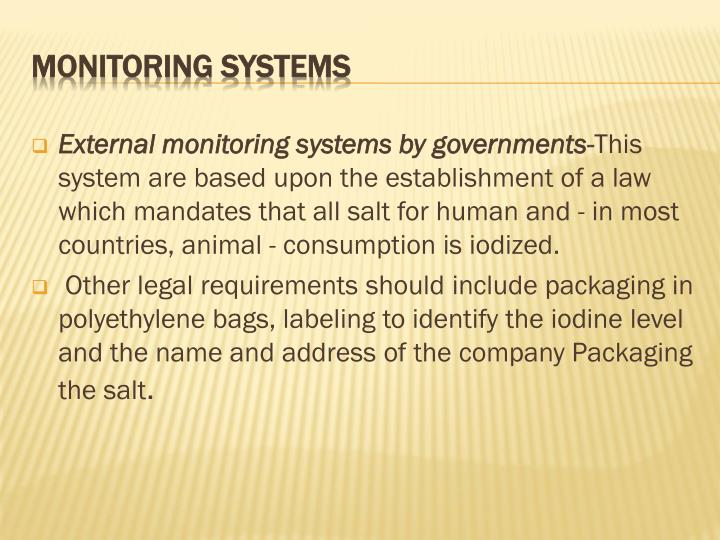 External monitoring systems by governments-