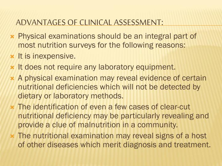 ADVANTAGES OF CLINICAL ASSESSMENT