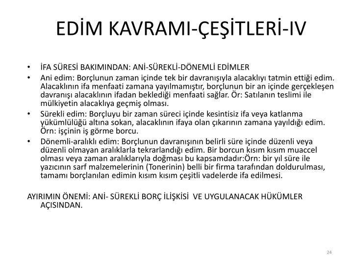 EDİM KAVRAMI-ÇEŞİTLERİ-IV