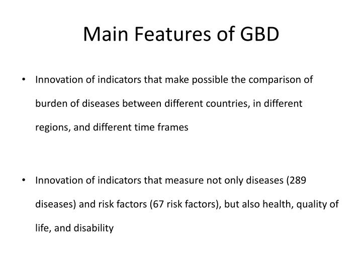 Main Features of GBD