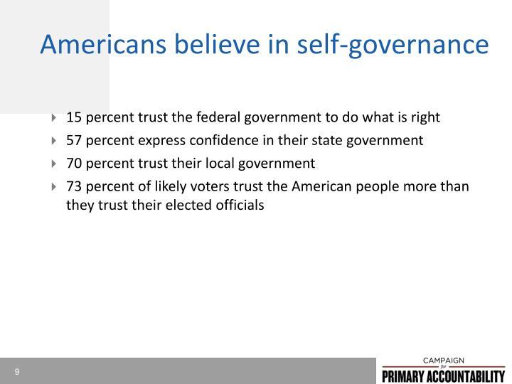 Americans believe in self-governance