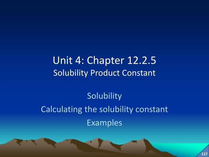 Unit 4: Chapter 12.2.5