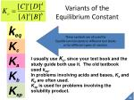 variants of the equilibrium constant