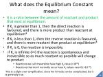 what does the equilibrium constant mean