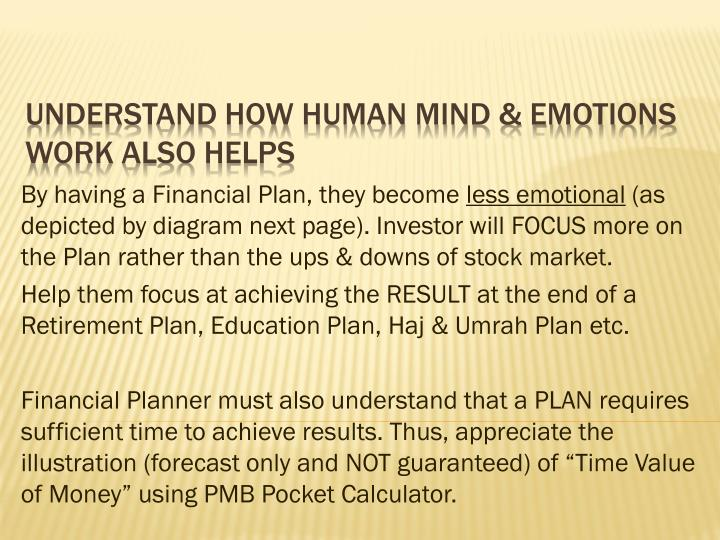 By having a Financial Plan, they become