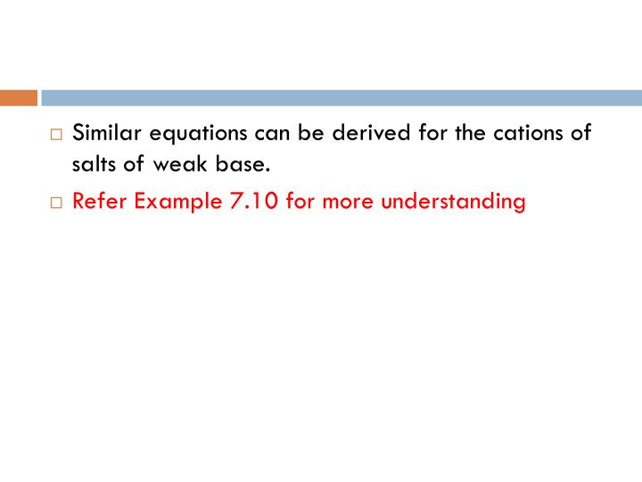 Similar equations can be derived for the