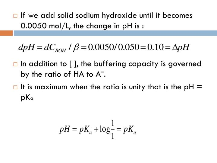 If we add solid sodium hydroxide until it becomes 0.0050 mol/L, the change in pH is :