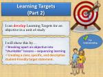 learning targets part 2