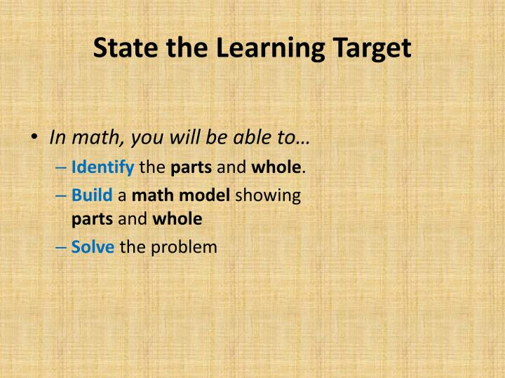 State the Learning Target