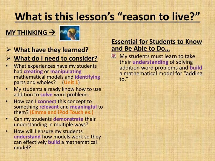 "What is this lesson's ""reason to live?"""