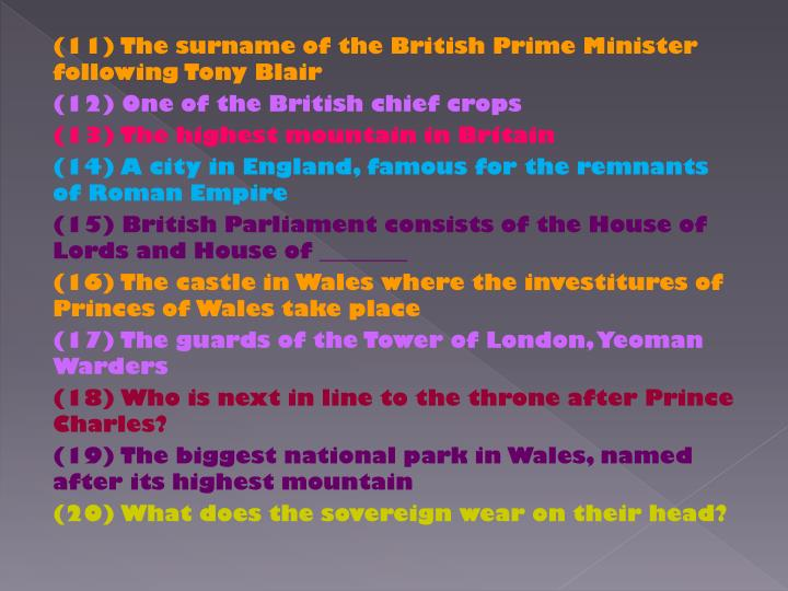(11) The surname of the British Prime