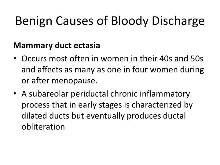 Benign Causes of Bloody Discharge