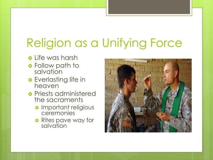 Religion as a Unifying Force