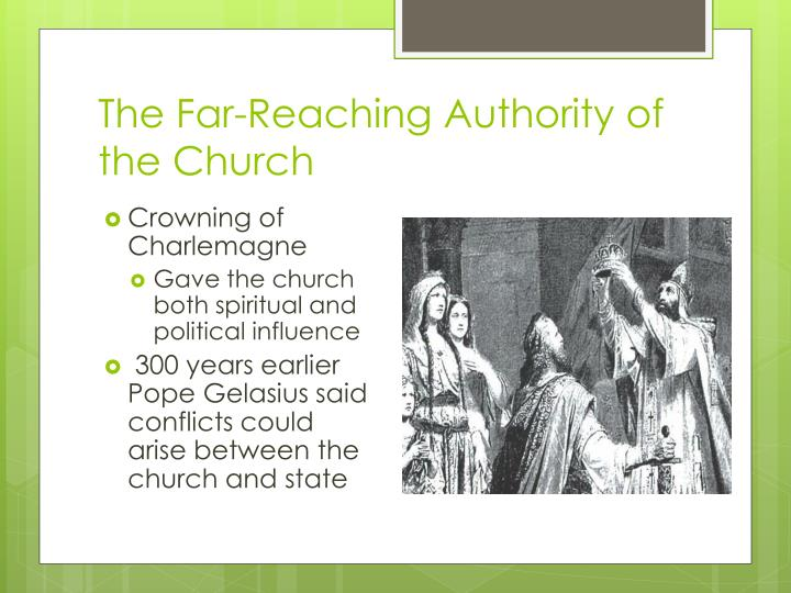 The far reaching authority of the church