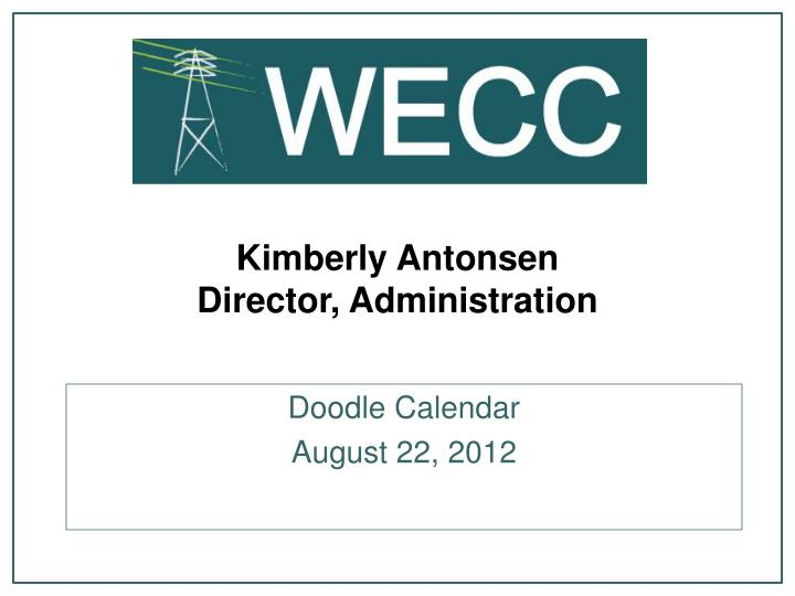 Kimberly antonsen director administration
