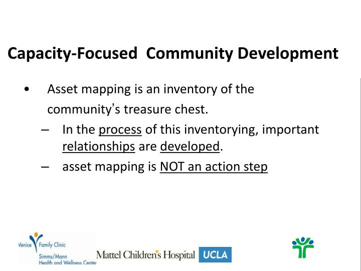 Capacity-Focused  Community Development