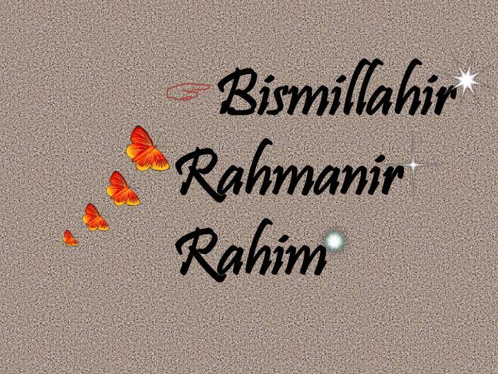 Bismillahir  Rahmanir  Rahim