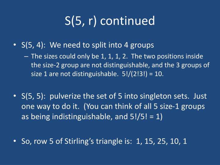 S(5, r) continued