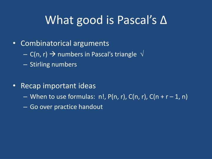 What good is Pascal's