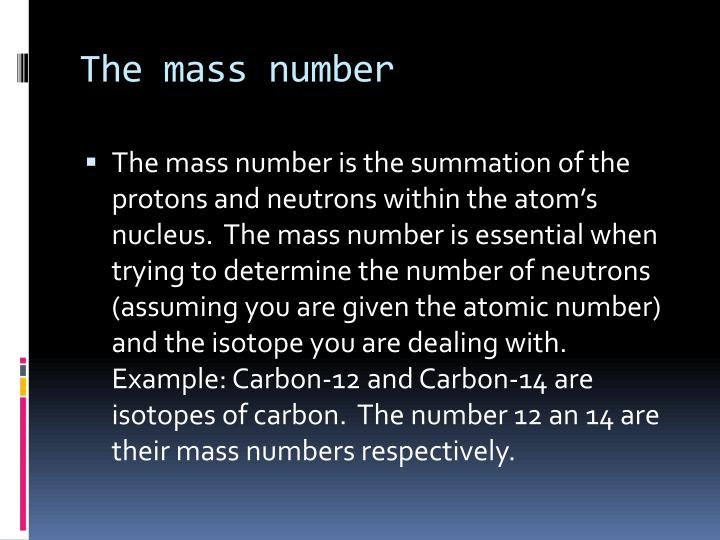 The mass number