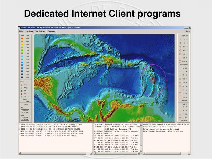 Dedicated Internet Client programs