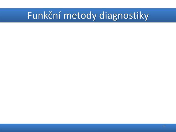 Funkční metody diagnostiky