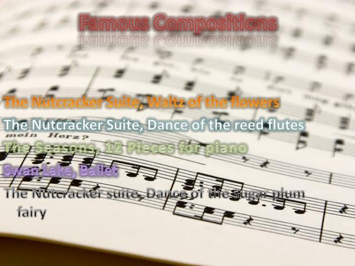 Famous Compositions