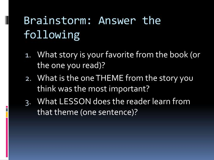 Brainstorm: Answer the following