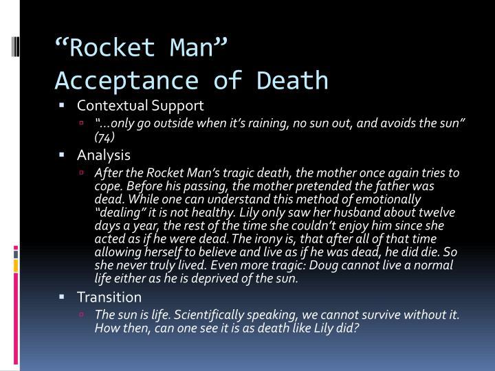 """""""Rocket Man"""""""