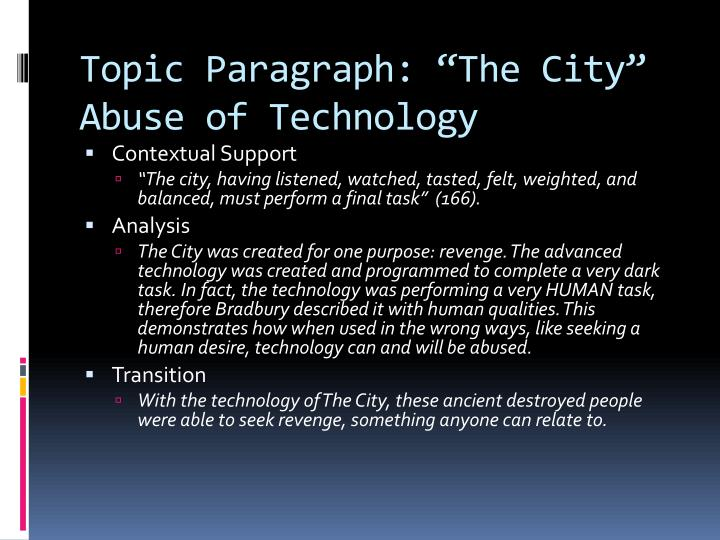 "Topic Paragraph: ""The City"" Abuse of Technology"