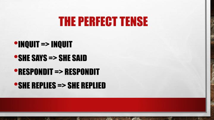 The perfect tense