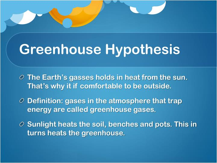 Greenhouse Hypothesis