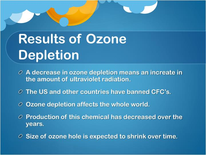 Results of Ozone Depletion