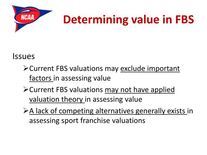 Determining value in FBS