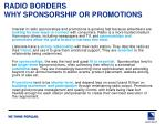radio borders why sponsorship or promotions