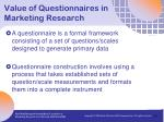 value of questionnaires in marketing research