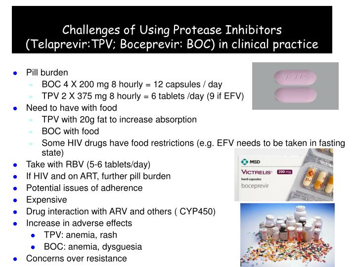 Challenges of Using Protease Inhibitors (Telaprevir:TPV; Boceprevir: BOC) in clinical practice