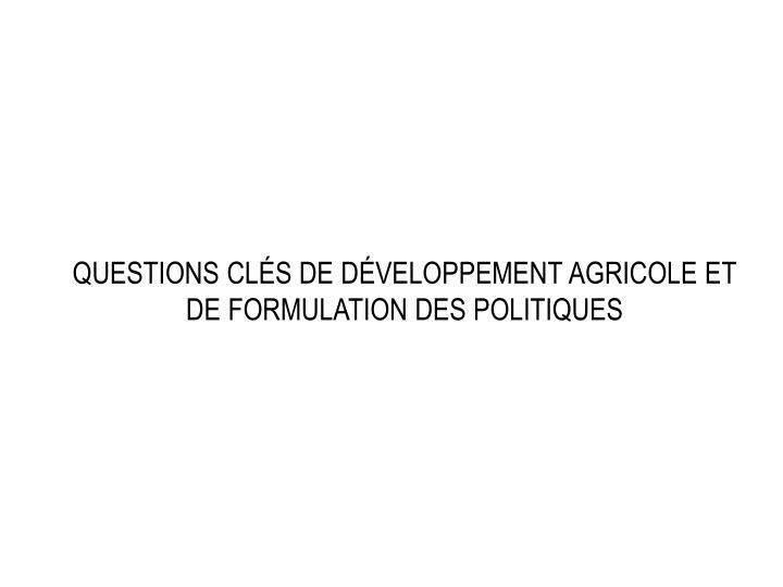 Questions clés de