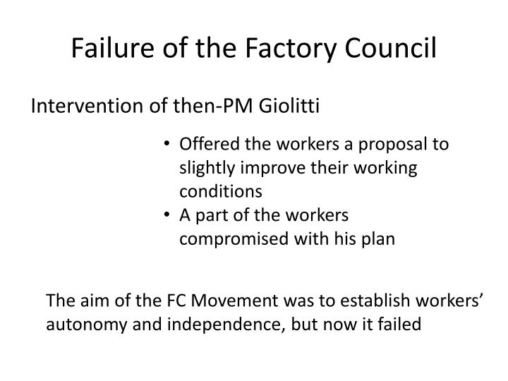Failure of the Factory Council