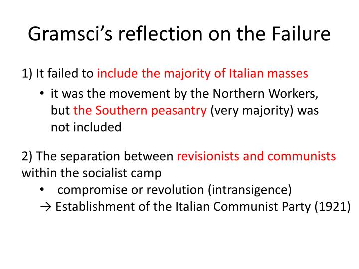 Gramsci's reflection on the Failure