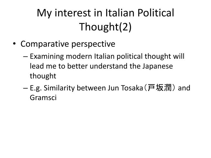 My interest in italian political thought 2