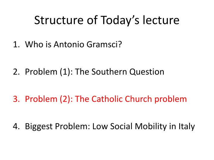 Structure of Today's lecture