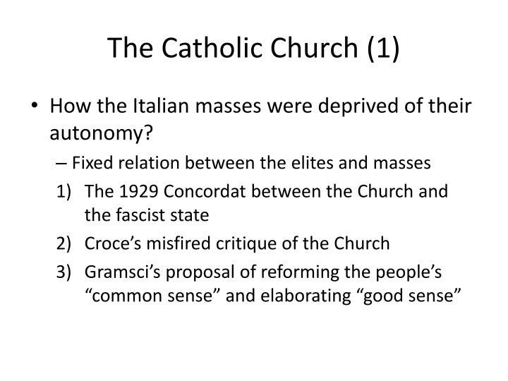 The Catholic Church (1)
