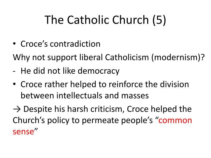 The Catholic Church (5)