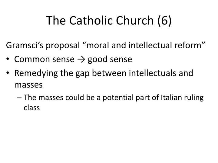 The Catholic Church (6)