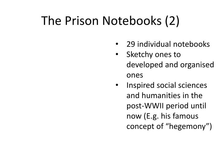The Prison Notebooks (2)