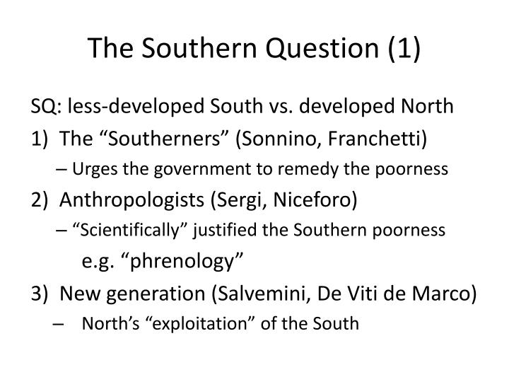 The Southern Question (1)