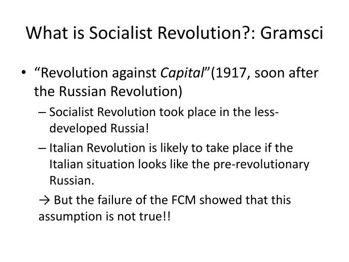 What is Socialist Revolution?: Gramsci