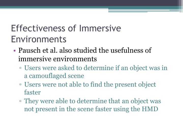 Effectiveness of Immersive Environments